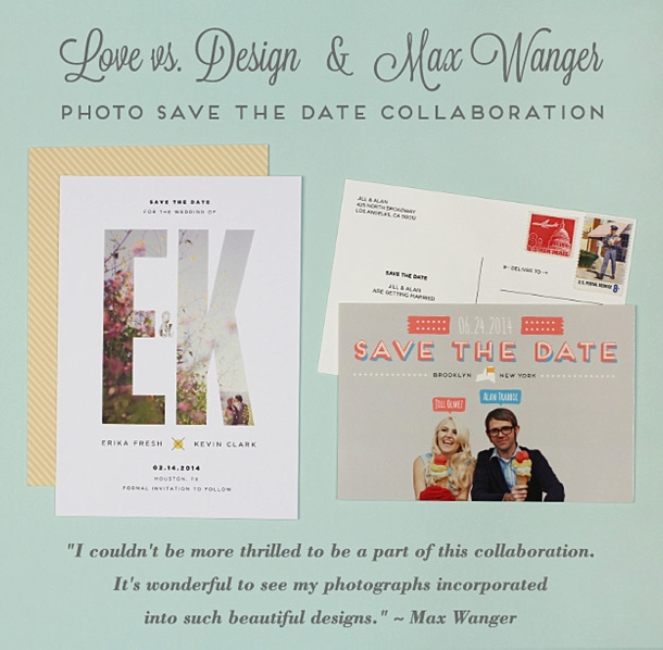 Love vs. Design + Max Wanger {Save the Dates}   SouthBound Bride