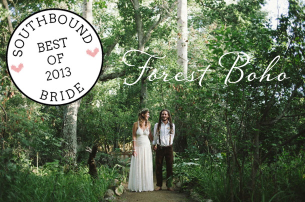 Top 10 Weddings of 2013 {Forest Boho} | SouthBound Bride