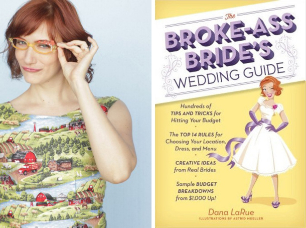 Q&A with Dana LaRue {The Broke Ass Brides Wedding Guide} | SouthBound Bride