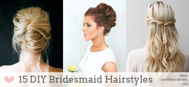 DIY Bridesmaid Hair Roundup | SouthBound Bride